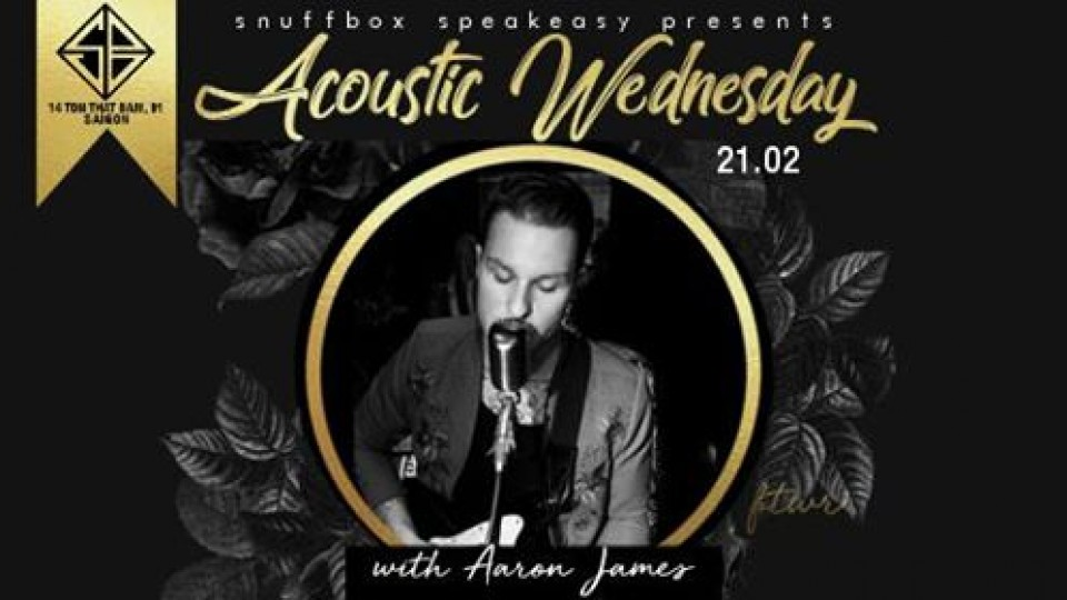 Acoustic Wednesdays with Aaron James,Snuffbox,Popular