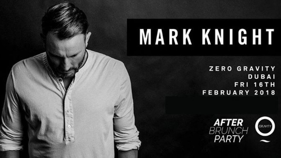 After Brunch Party with Mark Knight,Zero Gravity,Specials of the Week
