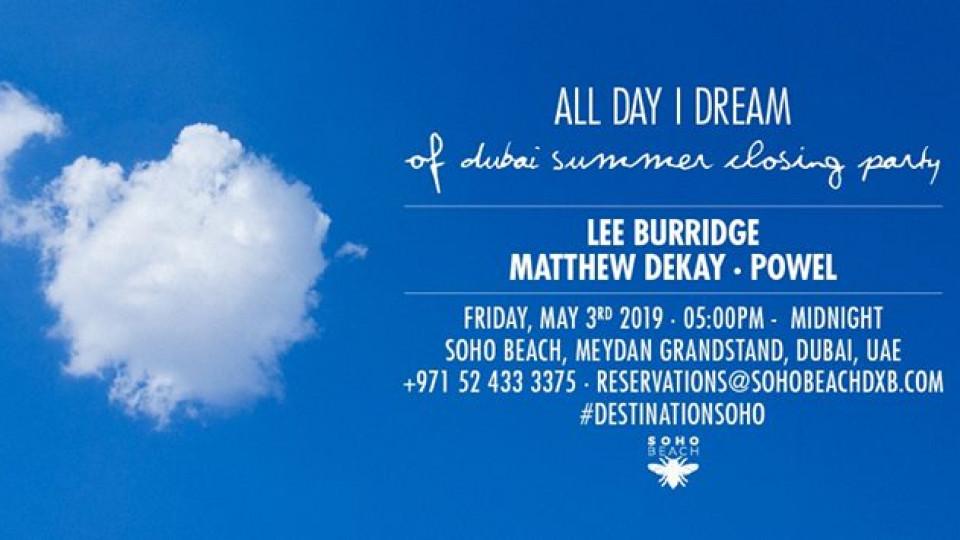All Day I Dream of Dubai Summer (Season Closing),Blue Marlin Ibiza UAE,Underground