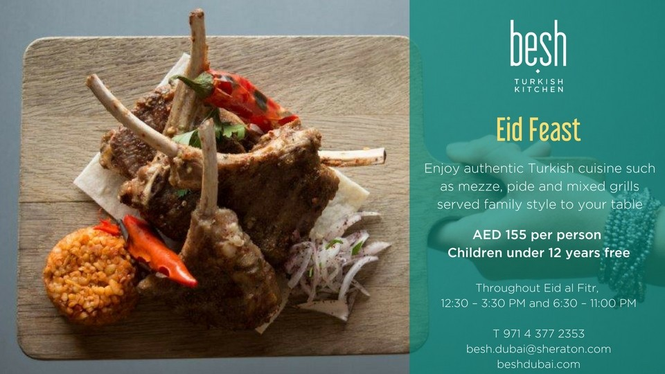 EID FEAST,Besh Turkish Kitchen,Ramadan