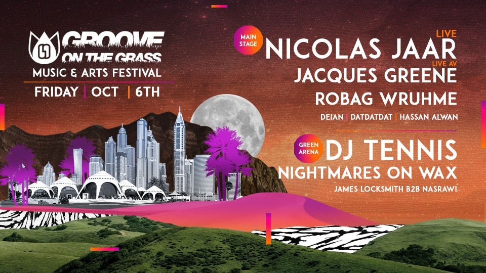 Groove On The Grass - Season 6 Opening with Nicolas Jaar & more,Dubai