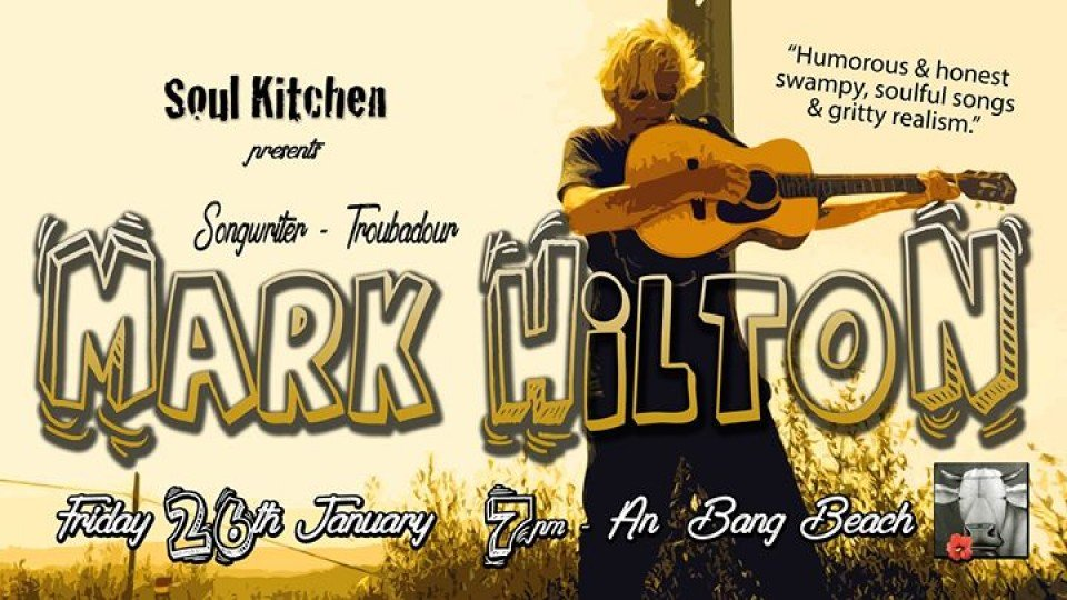 Mark Hilton LIVE at Soul Kitchen!,Soul Kitchen Live Music,Popular