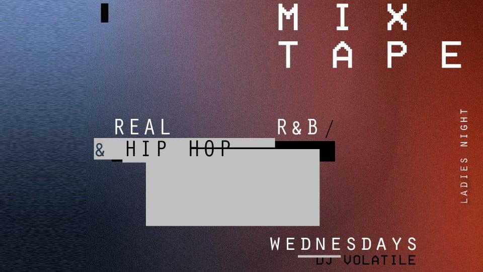 Mixtape: Real Hip Hop & R&B - Ladies Night | Every Wednesday,Indie DIFC,Ladies nights