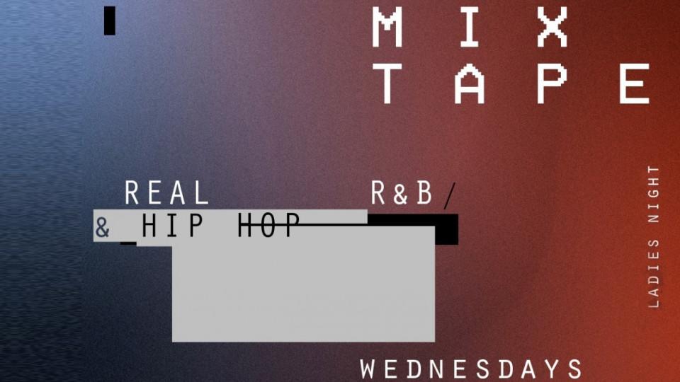 Mixtape: Real Hip Hop & R&B - Ladies Night | Every Wednesday,Indie DIFC,Urban