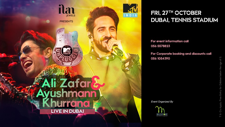 MTV INDIA UNPLUGGED Presents Ayushmann Khurrana & Ali Zafar Live in Dubai,Dubai