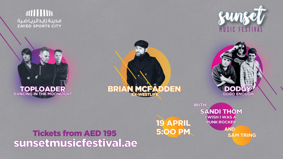 Sunset Music Festival with Brian McFadden, Toploader, Dodgy and more,Zayed Sports City,Popular, Concerts