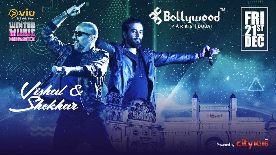 VISHAL & SHEKHAR LIVE AT BOLLYWOOD PARKS™ DUBAI,Dubai Parks and Resort,Desi Events, Theme Parks